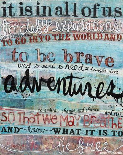 brave adventurers
