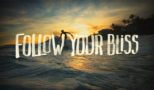 follow your bliss