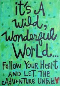 wild wonderful world