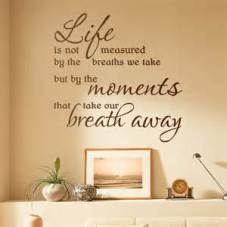 life ...take your breath away